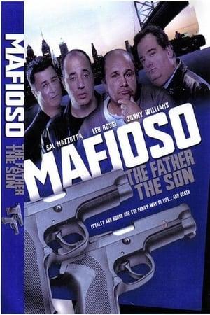 Mafioso: The Father The Son