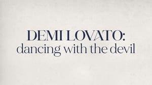 Demi Lovato: Dancing with the Devil (2021)