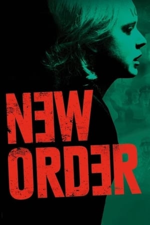 Watch New Order Full Movie