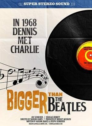 Bigger Than the Beatles