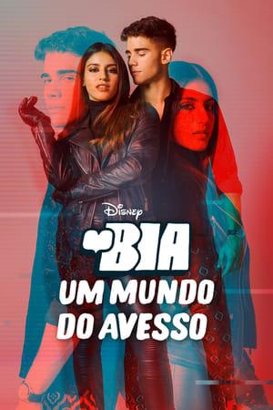BIA: Um Mundo do Avesso - Poster