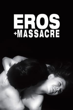 Eros y Masacre