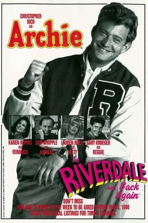 Archie: To Riverdale and Back Again