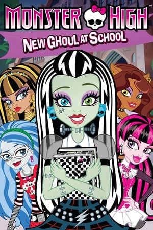 Monster High: New Ghoul at School (2010)