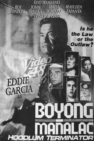 Boyong Mañalac: Hoodlum Terminator