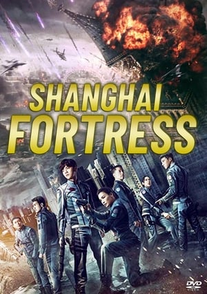 poster Shanghai Fortress