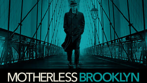 Motherless Brooklyn (2019)