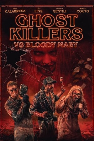 Ghost Killers VS. Bloody Mary (2018)