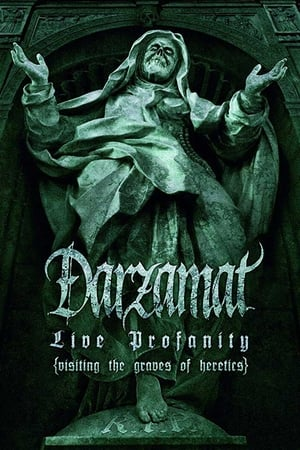Play Darzamat - Live Profanity (Visiting the Graves of Heretics)