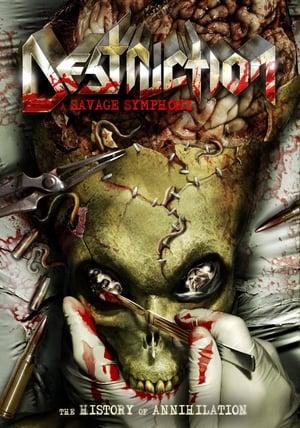 Destruction – A Savage Symphony: The History of Annihilation (2010)