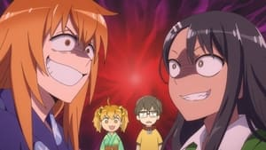 Don't Toy With Me, Miss Nagatoro: 1×7