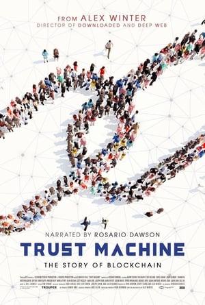 Trust Machine: The Story of Blockchain (2018)