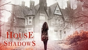 House of Shadows [2020]