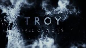 Troy: Fall of a City – Troia: Căderea unui oraș (TV Series 2018– ), seriale online subtitrat în Română