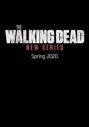 The Walking Dead New Series