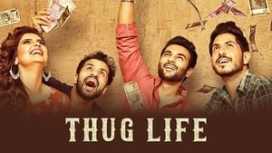 Thug Life (2017) Punjabi Movie
