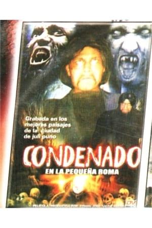 Condenado en la pequeña Roma (2008)