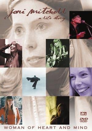 Joni Mitchell: Woman of Heart and Mind (2003)