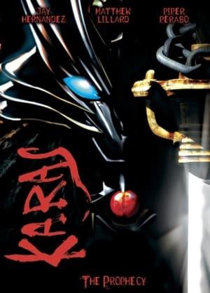 Karas: The Prophecy Film
