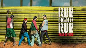 Spanish series from 2017-2018: Run Coyote Run