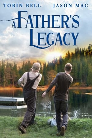 A Fathers Legacy              2021 Full Movie