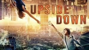 Upside Down – Ανάμεσα σε δύο κόσμους
