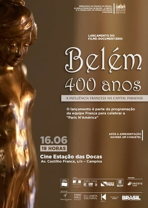 Belém 400 anos: A influência francesa na capital paraense