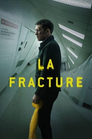 Film La Fracture  (Fractured) streaming VF gratuit complet