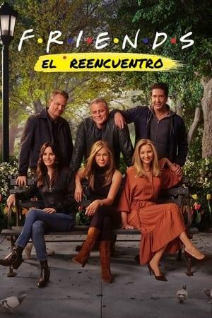 Friends: El Reencuentro