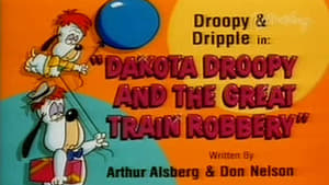 Dakota Droopy and the Great Train Robbery