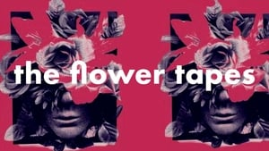 Nonton The Flower Tapes