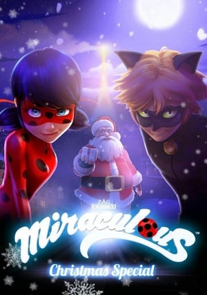 Watch A Christmas Special: Miraculous: Tales of Ladybug and Cat Noir Full Movie