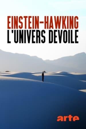 Einstein-Hawking, l'Univers dévoilé
