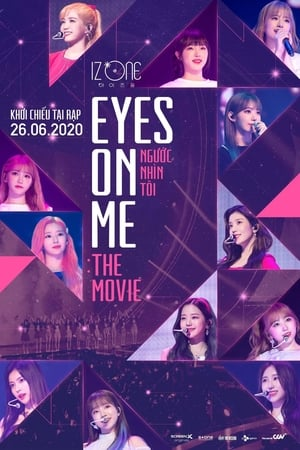 Poster Eyes on Me: The Movie (2020)