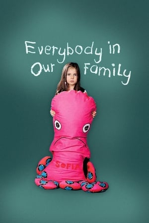 Everybody in Our Family (2012)