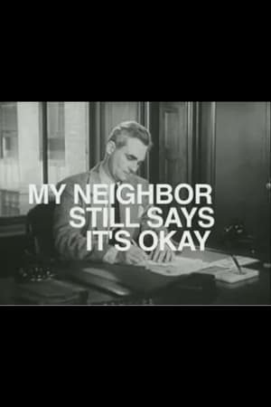 Poster My Neighbor Still Says It's Ok (2005)