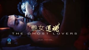 The Ghost Lovers