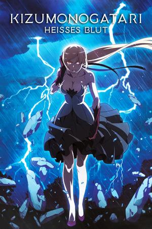 Kizumonogatari II: Heißes Blut