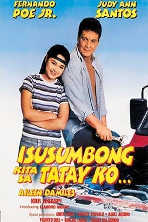 Capa do filme Isusumbong Kita sa Tatay Ko
