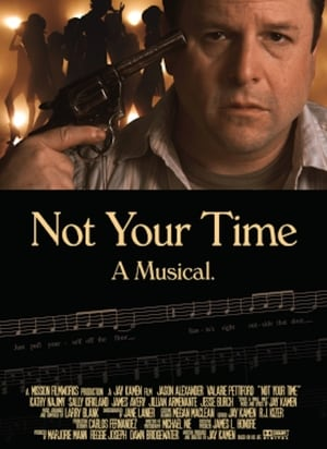Poster Not Your Time (2010)