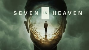Seven in Heaven 2018 Movie Free Download HD 720p