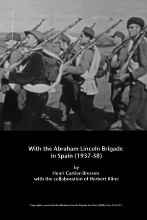 With the Abraham Lincoln Brigade in Spain