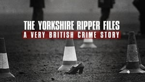 The Yorkshire Ripper Files (2019)