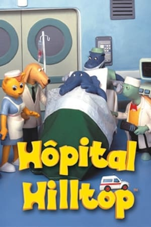 L'hôpital Hilltop