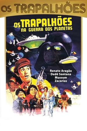 Os Trapalhões na Guerra dos Planetas