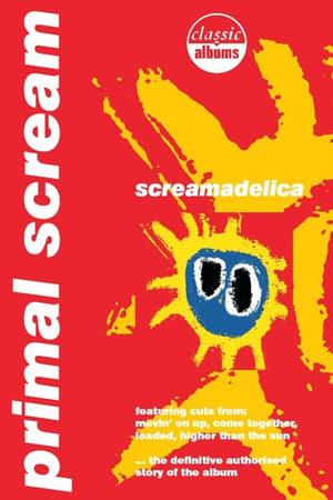Classic Albums: Primal Scream - Screamadelica
