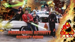 Paranormal Activity Security Squad (2016)