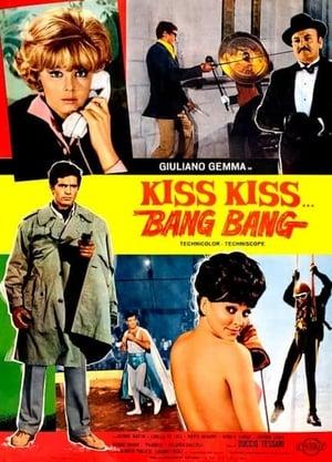 Kiss Kiss… Bang Bang – Το χρυσο αγορι των κατασκοπων – Σάρκα και πιστόλι