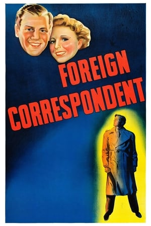 Foreign Correspondent 1940 Full Movie Subtitle Indonesia