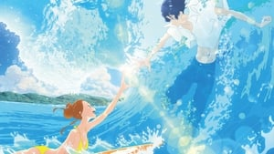 Kimi to, Nami ni Noretara (Ride Your Wave: Juntos en el Mar)